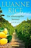 Ein zitronengelber Sommer: Roman - Luanne Rice