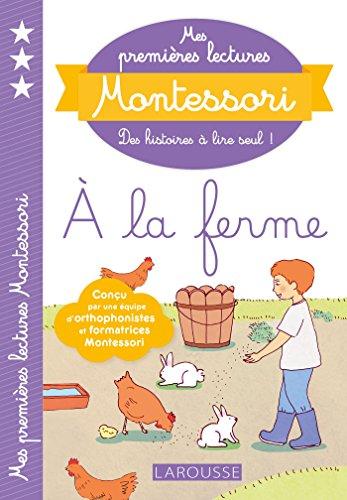 Mes premires lectures Montessori,  la ferme