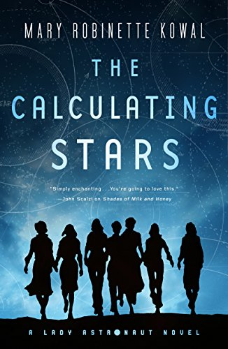 The Calculating Stars: A Lady Astronaut Novel por Mary Robinette Kowal