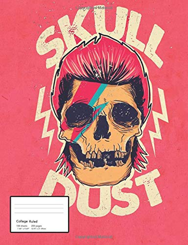 Skull Dust Notebook: Cool David Bowie Skull Dust Art Notebook (College Ruled)