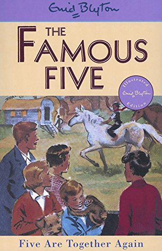 Five Are Together Again: Classic cover edition: Book 21 (Famous Five)