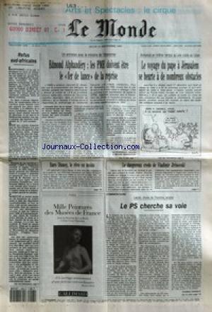 MONDE (LE) [No 15210] du 23/12/1993 - REFUS SUD-AFRICAINS - EDMOND ALPHANDERY - LES PME DOIVENT ETRE LE FER DE LANCE DE LA REPRISE - LE VOYAGE DU PAPE A JERUSALEM SE HEURTE A DE NOMBREUX OBSTACLES - EURO DISNEY, LE REVE EN MOINS - LE DANGEREUX CREDO DE VLADIMIR JIRINOVSKI - LE PS CHERCHE SA VOIE PAR THOMAS FERENCZI. par Collectif