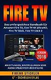 Amazon Fire TV: Das umfangreichste Handbuch für Amazon Fire TV