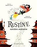 """Afficher """"Rustine, sorcière ordinaire"""""""
