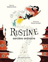 Rustine - Sorcière ordinaire par Roland Garrigue