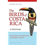 The Birds of Costa Rica: A Field Guide