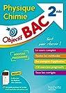 Objectif Bac - Physique Chimie 2de par Anne Laure Ramon