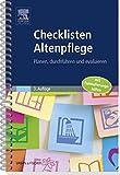 Checklisten Altenpflege: Planen, durchführen und evaluieren