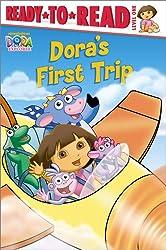 Dora's First Trip (Ready-To-Read Dora the Explorer - Level 1)