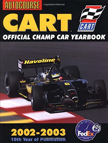 Autocourse CART Official Yearbook 2002-03 (Autocourse Cart Official Champ Car Yearbook)