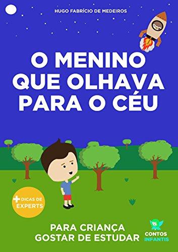 Livro infantil para o filho gostar de estudar.: O menino que ...