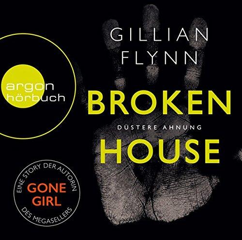 Buchseite und Rezensionen zu 'Broken House - Düstere Ahnung' von Gillian Flynn