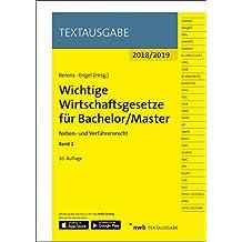 Wichtige Wirtschaftsgesetze für Bachelor/Master, Band 2: Neben- und Verfahrensrecht (Textausgabe)