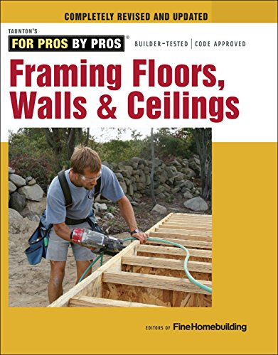 Framing Floors, Walls & Ceilings (English Edition)