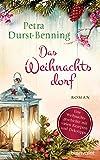 Das Weihnachtsdorf von Petra Durst-Benning