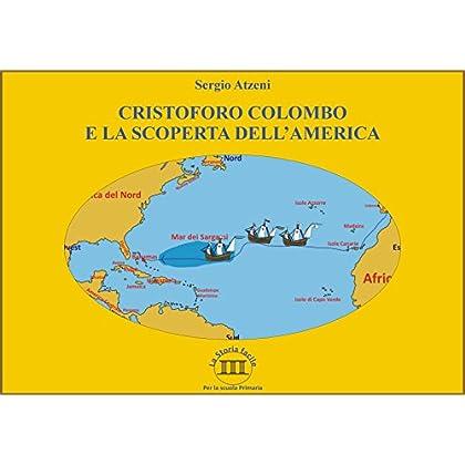 Cristoforo Colombo E La Scoperta Dell'america