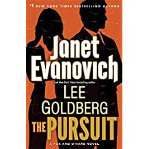 The Pursuit: A Fox and O'Hare Novel by Janet Evanovich (2016-06-21)