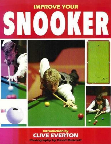 Improve Your Snooker por Clive Everton