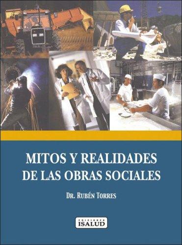 Descargar Libro Mitos y Realidades de Las Obras Sociales En La Argentina de Ruben Torres