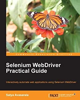Selenium WebDriver Practical Guide - Automated Testing for Web Applications by [Avasarala, Satya]