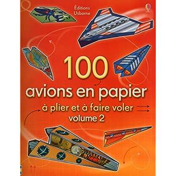 100 avions en papier - volume 2