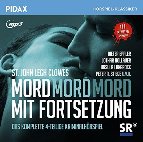Pidax Hörspiel-Klassiker - Mord mit Fortsetzung (L. Clowes St. Johm) SR 1966 / pidax 2015