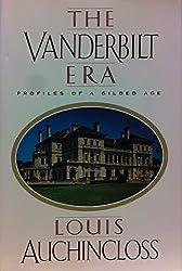 The Vanderbilt Era: Profiles of a Gilded Age