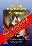 Coburg Darmstadt Windsor: Deutsch-englische Geschichten und Geschichte aus den Fürstenhäusern des 19. Jahrhunderts von Mark Grinsted