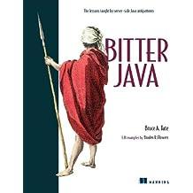 Bitter Java by Bruce Tate (2002-04-02)