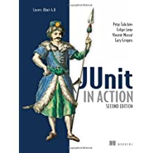 JUnit in Action, Second Edition by Petar Tahchiev (2010-08-07)