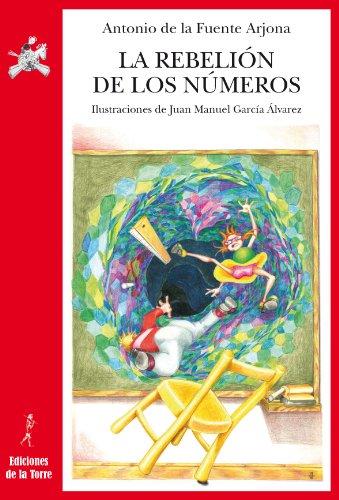 La rebelión de los números por Antonio de la Fuente Arjona