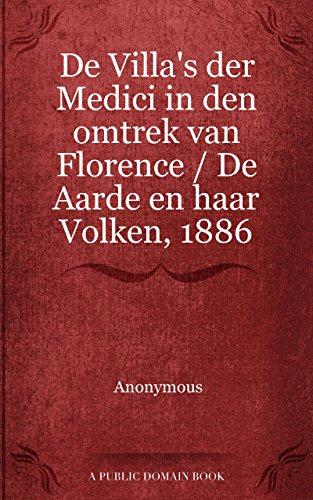 Van Florence Van (De Villa's der Medici in den omtrek van Florence / De Aarde en haar Volken, 1886)