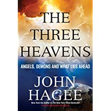 The Three Heavens: Angels, Demons and What Lies Ahead (English Edition)