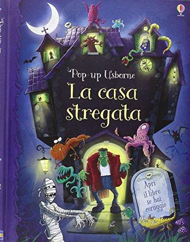 La casa stregata. Libro pop-up. Ediz. illustrata