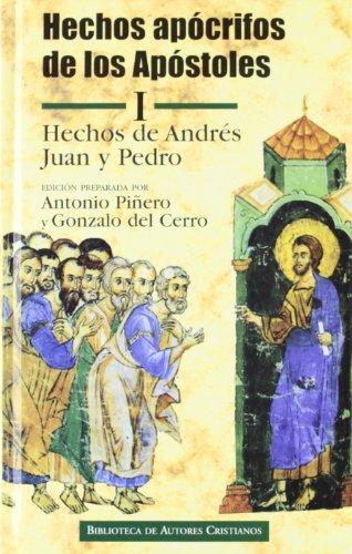 Hechos apócrifos de los Apóstoles. I: Hechos de Andrés, Juan y Pedro: 1 (NORMAL)