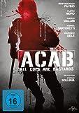A.C.A.B. - All Cops Are Bastards
