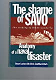 Front cover for the book The Shame of Savo: Anatomy of a Naval Disaster by Bruce Loxton