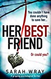 Her Best Friend by Sarah Wray