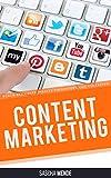Content Marketing: Durch brillante Inhalte überzeugen und verkaufen, gemacht für Deinen Erfolg