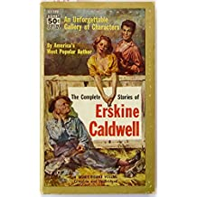 Caldwell: Complete Stories Erskine Caldwell