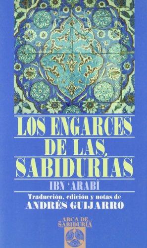 Engarces De La Sabiduria, Los (Arca de Sabiduría) por Ibn Arabi