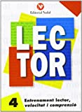Entrenament lector, velocitat i compresio (tomo 4) (Lector (catalan))