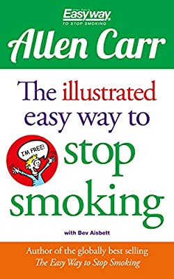 The Illustrated Easy Way to Stop Smoking (Allen Carr's Easyway) from Arcturus