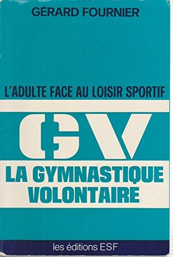 La gymnastique volontaire