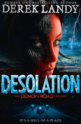 Desolation (The Demon Road Trilogy, Book 2) par Derek Landy