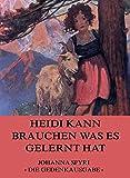 Heidi kann brauchen, was es gelernt hat (German Edition) - Format Kindle - 9783849625054 - 0,99 €