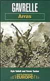 Gavrelle: Arras (Battleground Europe)