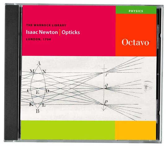 Opticks: Or, A Treatise Of The Reflexions, Refractions, Inflexions And Colours Of Light.