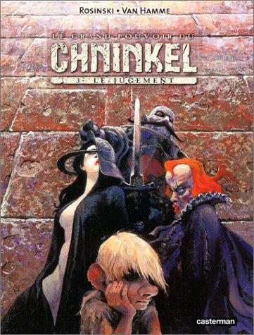 Le Grand Pouvoir du Chninkel, tome 3 : L...