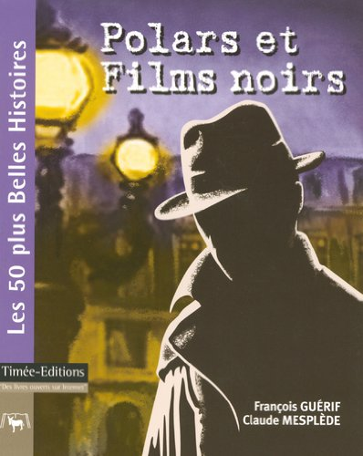 Polars et Films noirs par François Guérif
